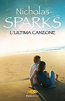 L'ultima canzone - Sparks Nicholas