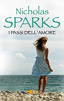I passi dell'amore - Sparks Nicholas